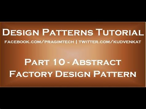 Abstract Factory Pattern C Youtube | abstract factory design pattern youtube