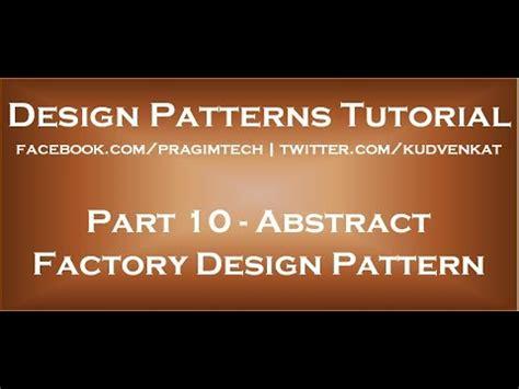design pattern kudvenkat abstract factory design pattern youtube