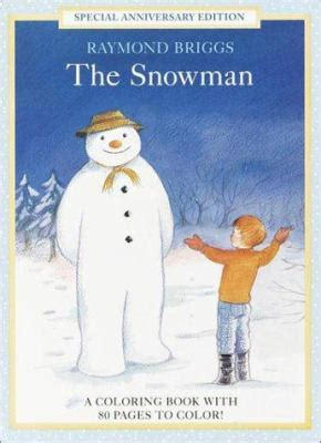 the snowman picture book the snowman coloring book by raymond briggs penguin