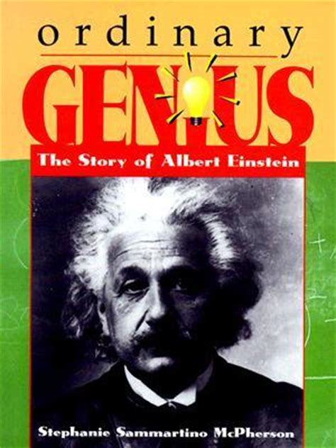 biography einstein book ordinary genius the story of albert einstein by stephanie