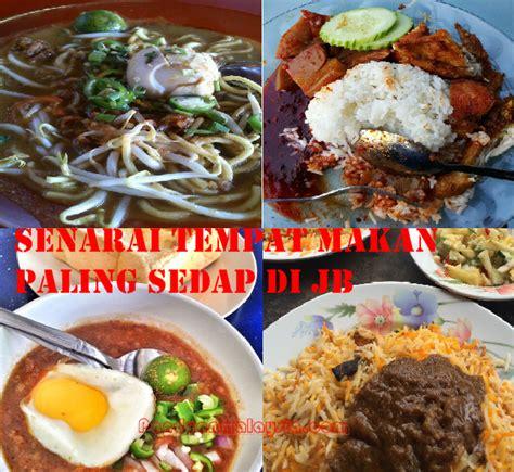 senarai tempat makan  sedap  johor bahru junablogg