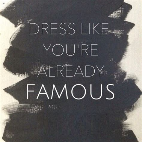 Fashion Quotes From The Designers by 50 Great Fashion Quotes For Fashion Inspiration