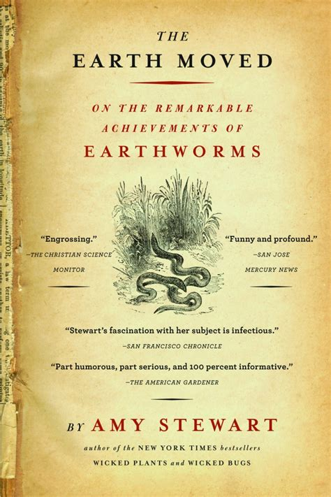 the earth moved on the remarkable achievements of earthworms ebook garden book amy stewart the earth moved ravenscourt