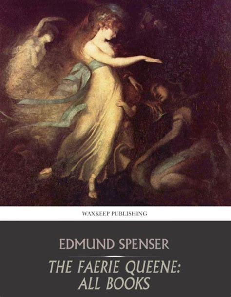 themes of faerie queene book 1 the faerie queene all books by edmund spenser nook book
