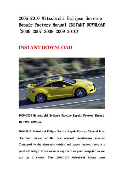 2006 2010 Mitsubishi Eclipse Service Repair Factory Manual