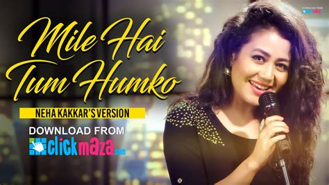 song mp3 2016 mile ho tum neha kakkar version tony kakkar free