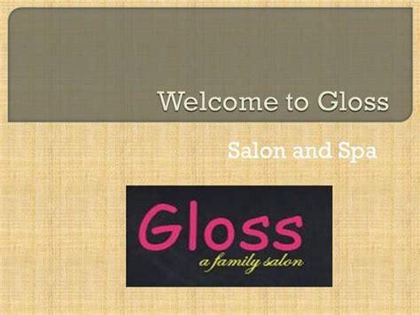 gloss salon and spa authorstream