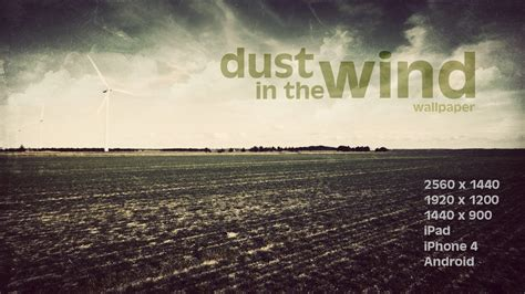 Dust On The Wind dust in the wind wallpaper by martz90 on deviantart