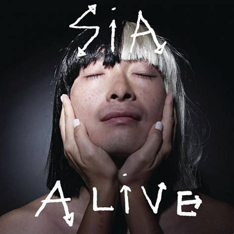 Sia Chandelier Album Sia S New Single Alive Now Has Some Cover To Go With It Popjustice
