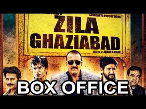 film india terbaru box office zila ghaziabad latest bollywood hindi movie box office