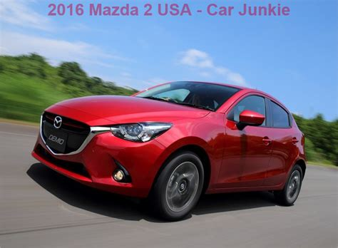 mazda 2 usa 2016 mazda 2 upgrades mpg rating mazda usa car junkie