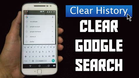 clear search history on android phone how to clear search history on android 2017