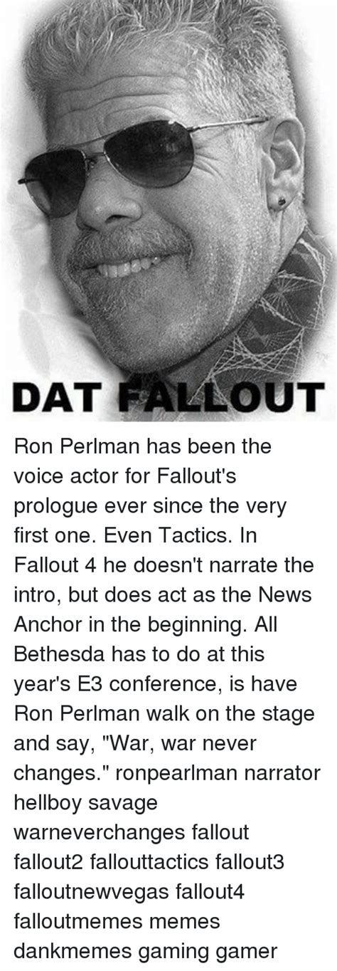 ron perlman on fallout iaeee dat fallout ron perlman has been the voice actor for