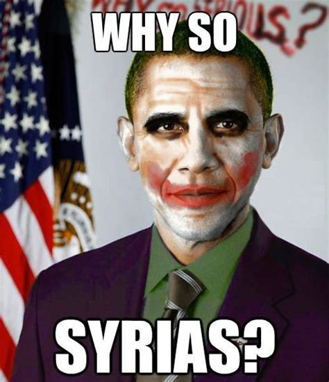 Syria Meme - why so syrias weknowmemes