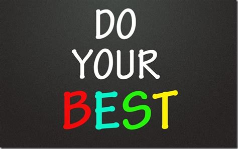 you best do your best quotes quotesgram