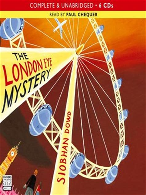 themes in the london eye mystery the london eye mystery by siobhan dowd 183 overdrive