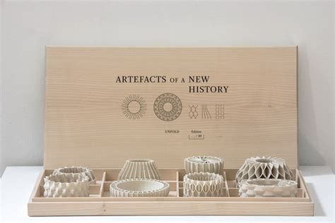 design artefacts artefacts of a new history unfold design studio