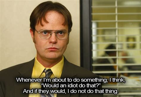 Dwight Office Quotes by Dwight Quotes Like Success