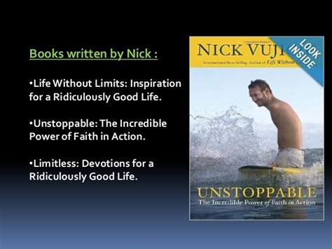 life without limits inspiration for a ridiculously good nick vujicic no arms no legs no worries