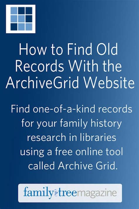 How To Find A Record Of A Family Member How To Find Records With The Archivegrid Website Family Tree