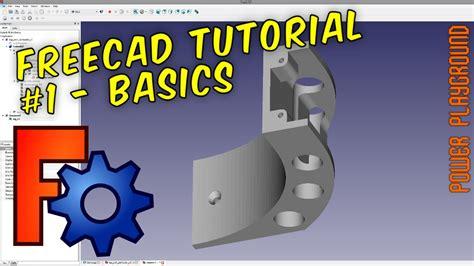 tutorial freecad youtube freecad 3d modeling tutorial 1 the basics youtube