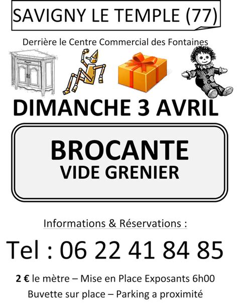 Brocantes Et Vides Greniers 77 by Brocante Vide Greniers 224 Savigny Le Temple Vide Greniers 77