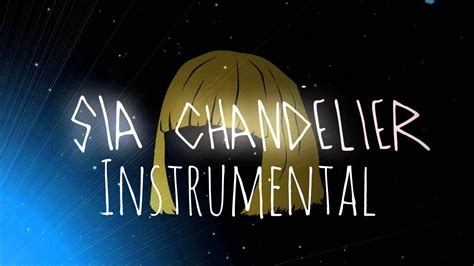 Sia Chandelier Mp3 Sia Chandelier Instrumental Flp Mp3 Midi