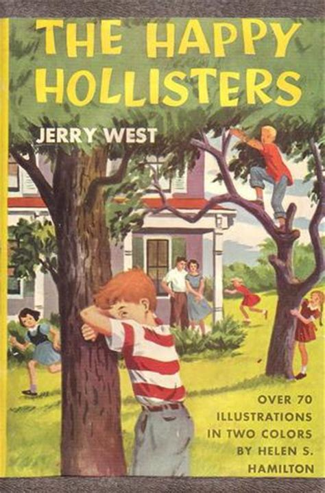 happy dodd s you books books the happy hollisters happy hollisters 1 by jerry west