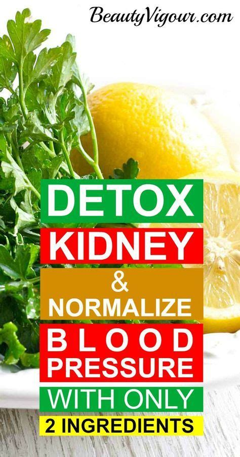 Detox Water To Lower Blood Pressure by How To Detoxify The Kidneys And Normalize Blood Pressure