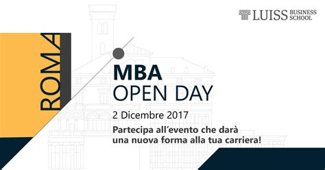 Mba Open Day by Mba Open Day Luiss Business School School Of Management