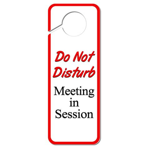 Do Not Disturb Door Knob Sign by Do Not Disturb Meeting In Session Plastic Door Knob Hanger Sign Ebay
