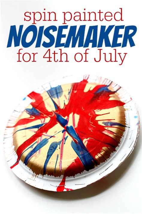 4th of july crafts for 4th of july crafts spin painted noisemaker no time for