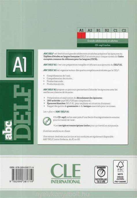 abc delf livre de 209038171x abc delf a1 200 exercices livre cd audio mp3 nyelvk 246 nyv forgalmaz 225 s nyelvk 246 nyvbolt