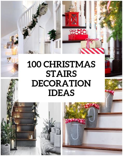 deco ideas 100 awesome christmas stairs decoration ideas digsdigs