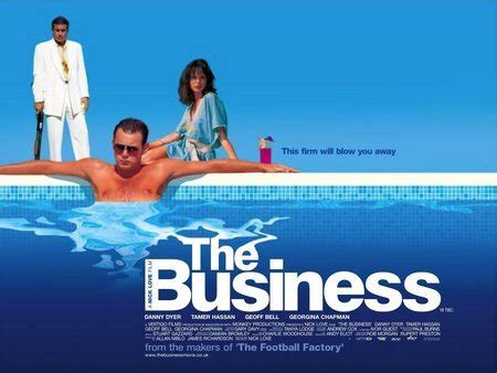 film quotes the business the business 2005 imdb