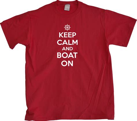 funny boat shirts keep calm and boat on adult unisex t shirt funny boating