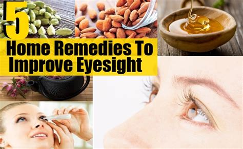 5 amazing home remedies to improve eyesight find home