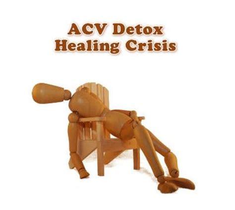 Detox Health Crisis by Acv Detox Healing Crisis Symptoms