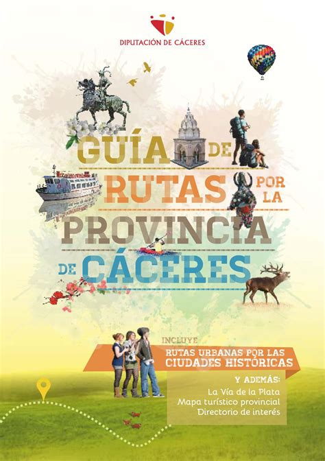 caceres patronato de turismo de la diputaci n de c ceres guia de rutas por la provincia de c 225 ceres castellano by