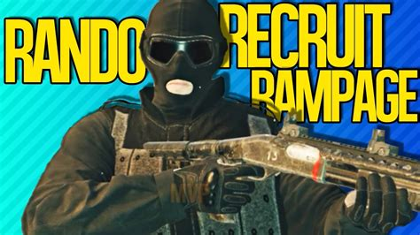 rando recruit rampage rainbow  siege youtube