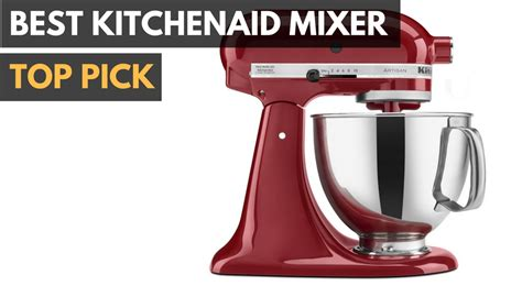 Best KitchenAid Mixer
