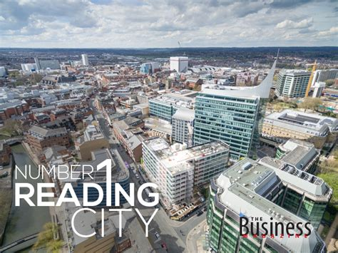 Reading And The Citys by The Business Magazine Reading Number 1 City A Business