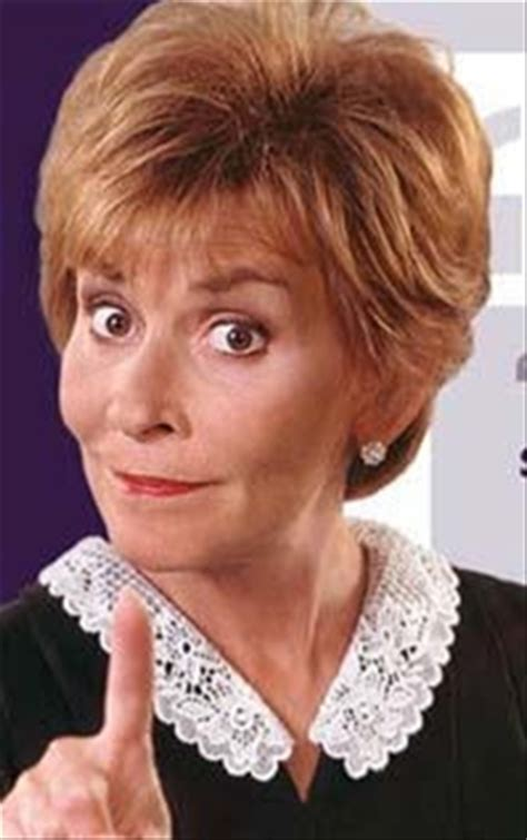 judge judy images i don t care if you wouldn t i would judith judge