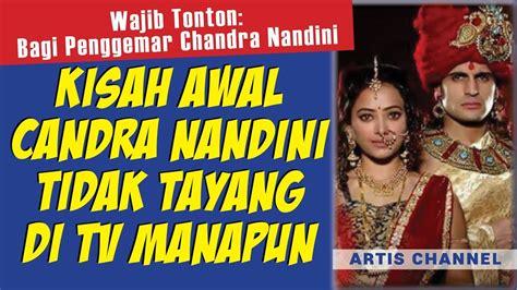film danur tayang di tv kisah chandra nandini yang tidak tayang di tv manapun
