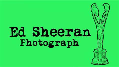 ed sheeran your song ed sheeran photograph legendado lyric youtube