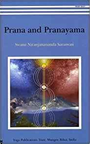 prana and pranayama 8186336796 amazon com prana and pranayama 9788186336793 swami niranjanananda saraswati books