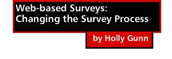 Web Based Survey - web based surveys changing the survey process gunn first monday