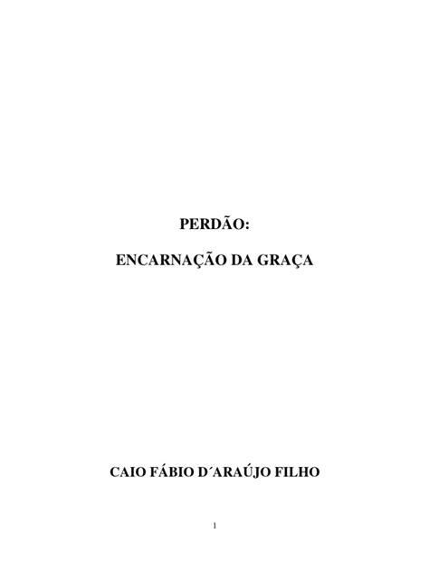 Livro eBook Perdao a Encarnacao Da Graca   Fé   Jesus