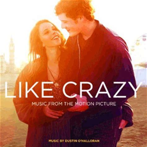 film romance a voir like crazy soundtrack 2011