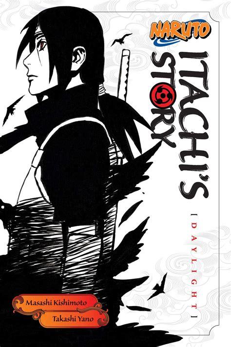 itachi s story vol 1 daylight itachi s story vol 1 book by takashi yano